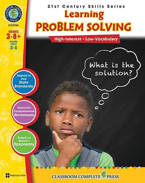 21st Century Skills   Learning Problem Solving Gr  3 8  PDF
