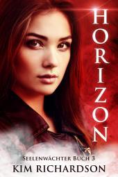 Horizon, Seelenwächter, Buch 3