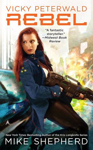 Vicky Peterwald  Rebel