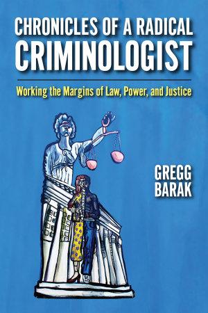 Chronicles of a Radical Criminologist PDF