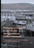 Planungsprozesse in der Stadt die synchrone Diskursanalyse PDF