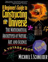 A Beginner s Guide to Constructing the Universe PDF