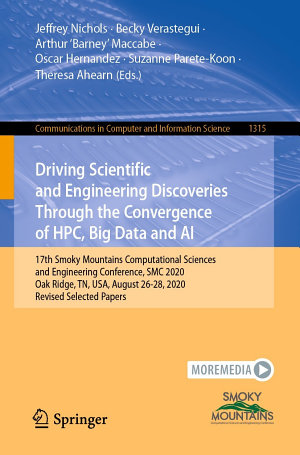 Driving Scientific and Engineering Discoveries Through the Convergence of HPC  Big Data and AI