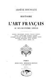 Histoire de l'art français au dix-huitième siècle