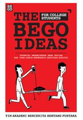 The Bego Ideas - for College Students