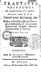Tractatus posthumus de justitia et jure