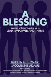 A Blessing: Women of Color Teaming Up to Lead, Empower and Thrive