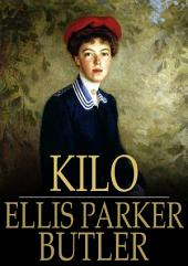 Kilo: Being the Love Story of Eliph' Hewlitt, Book Agent