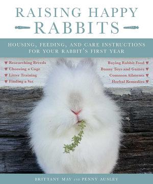 Raising Happy Rabbits