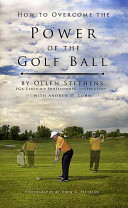 How to Overcome the Power of the Golf Ball
