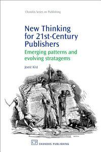 New Thinking for 21st Century Publishers