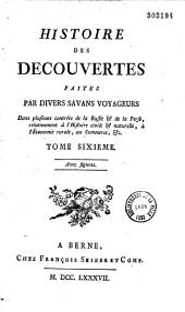 Histoire des découvertes faites par divers savans voyageurs dans plusieurs contrées de la Russie et de la Perse...