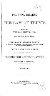 A Practical Treatise on the Law of Trusts: Volume 2