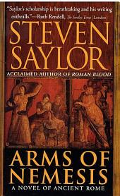Arms of Nemesis: A Novel of Ancient Rome