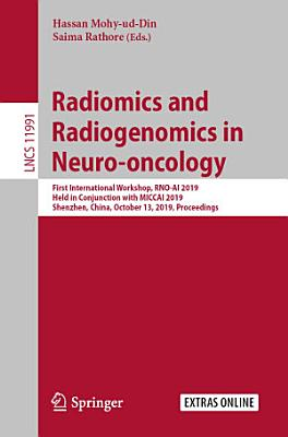 Radiomics and Radiogenomics in Neuro-oncology