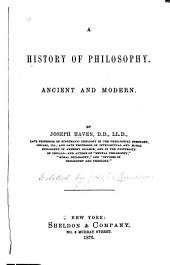 A History of Philosophy: Ancient and Modern