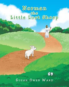 Norman the Little Lost Sheep PDF