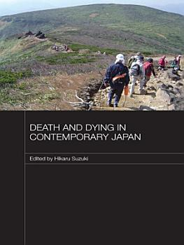 Death and Dying in Contemporary Japan PDF
