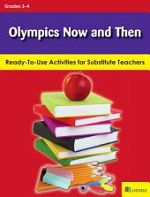 Olympics Now and Then: Ready-To-Use Activities for Substitute Teachers