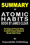Summary of Atomic Habits Book by James Clear