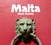Malta: Matkapäiväkirja lomamatkastani Maltalle maaliskuussa 2017
