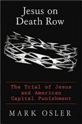 Jesus On Death Row Book PDF