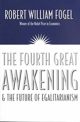 The Fourth Great Awakening and the Future of Egalitarianism