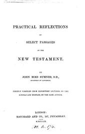 Practical reflections on select passages of the New Testament