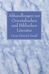 Abhandlungen zur Orientalischen und Biblischen Literatur