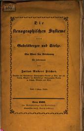 Die stenographischen Systeme von Gabelsberger und Stolze