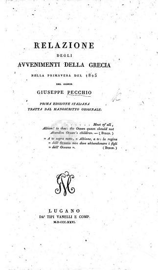 Relazione degli avvenimenti della Grecia nella primavera del 1825  Prima edizione Italiana  tratta dal manoscritto originale PDF