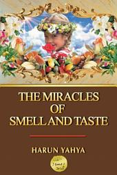 The Miracles Of Smell And Taste