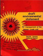 Daniel Boone National Forest (N.F.), Beaver Creek Unit Management: Environmental Impact Statement
