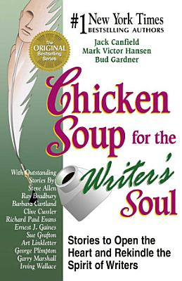 Chicken Soup for the Writer s Soul