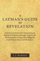A Layman   s Guide to Revelation PDF