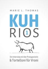 Kuhrios 01: Ein Interview mit der Protagonistin & Tortelloni für Vroni