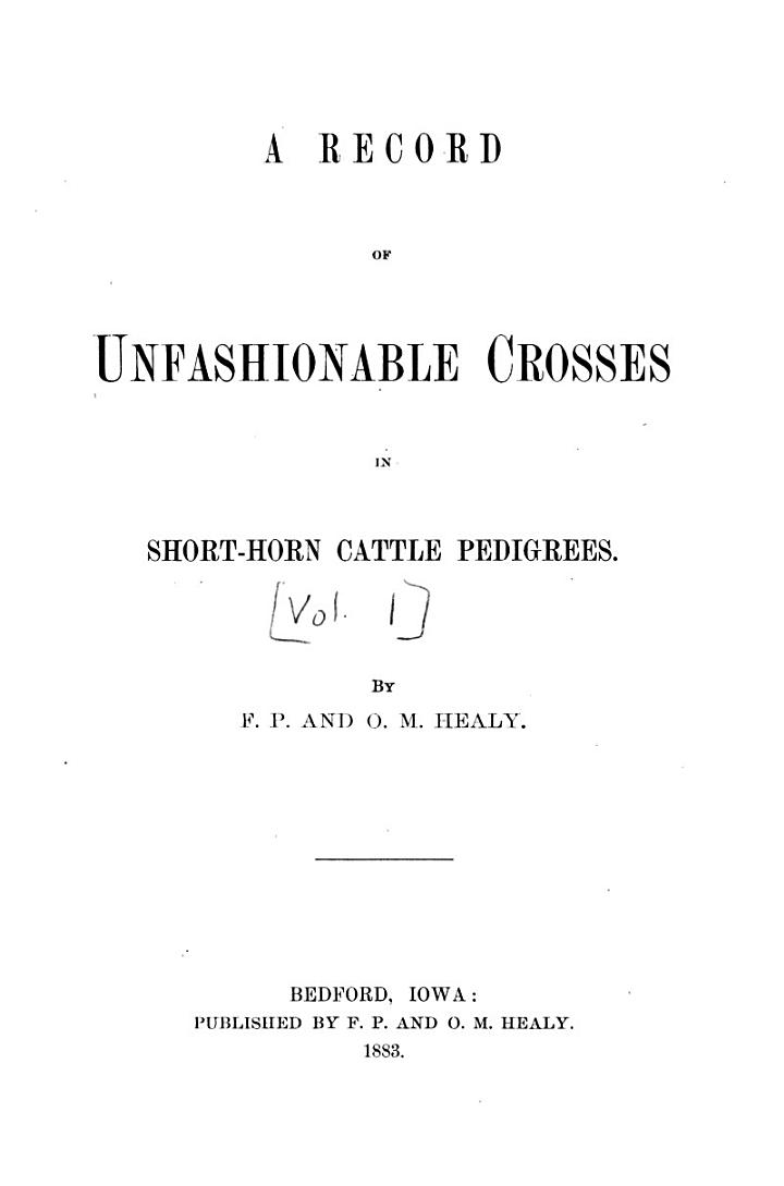 A Record of Unfashionable Crosses in Short-horn Cattle Pedigrees