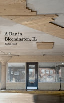 A Day in Bloomington, IL