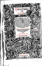 Titus Liuius, Vnd Lucius Florus, Von Ankunfft vnd Vrsprung deß Römischen Reichs: der alten Römer herkommen, Sitten, Weißheyt ... Jetzund auffs neuw auß dem Latein verteutscht ...
