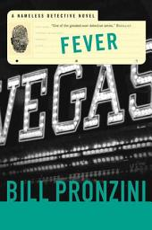 Fever: A Nameless Detective Novel