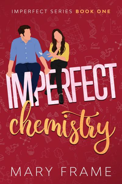 Download Imperfect Chemistry Book