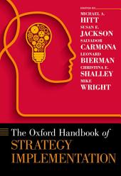 The Oxford Handbook of Strategy Implementation