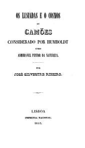 Os Lusiadas e o Cosmos, ou, Camões considerado por Humboldt como admiravel pintor da natureza