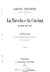 La tavola e la cucina nei secoli XIV e XV: conferenza tenuta all'Esposizione di Torino, il 21 giugno 1884