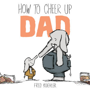 How to Cheer Up Dad PDF