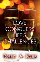 Love Conquers Life's Challenges