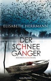 Der Schneegänger: Sanela Beara - Kriminalroman