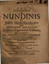 Dissertatio De Nundinis Et Iure Nundinarum