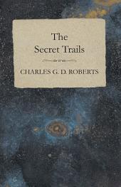 The Secret Trails