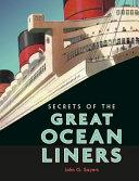 Secrets of the Great Ocean Liners